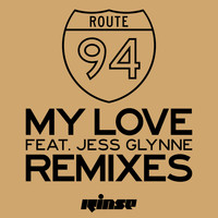 Route 94 - My Love (feat. Jess Glynne) (Remixes)