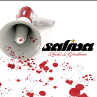 Saliva - Ladies and Gentlemen