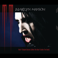 Marilyn Manson - Heart-Shaped Glasses (When The Heart Guides The Hand) (Saturn Version)