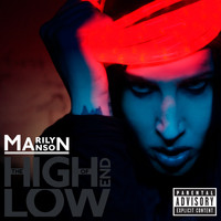 Marilyn Manson - The High End of Low (France Fnacmusic Version [Explicit])