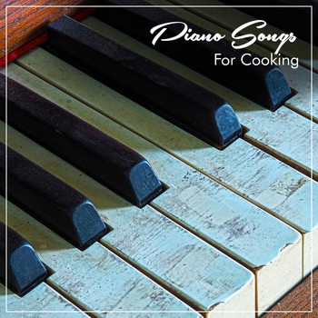 Piano Songs for Cooking