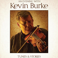 Kevin Burke - An Evening with Kevin Burke