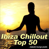 Various Artists - Ibiza Chillout Top 50 (Balearic Lounge Pearls)