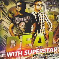 Preet Harpal - Deal with Superstar