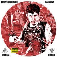 Otto von Schirach - Bass Low