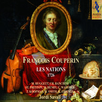 Jordi Savall - François Couperin: Les Nations (Remastered)