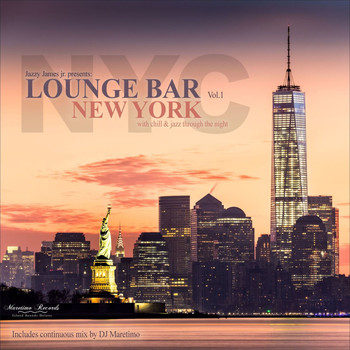 Various Artists - Lounge Bar New York, Vol. 1 – With Chill & Jazz Through the Night
