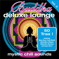 Various Artists - Buddha Deluxe Lounge, Vol. 2 - Mystic Chill Sounds