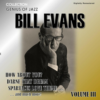 Bill Evans - Genius of Jazz - Bill Evans, Vol. 3 (Digitally Remastered)