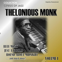 Thelonious Monk - Genius of Jazz - Thelonious Monk, Vol. 1 (Digitally Remastered)