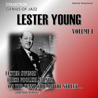 Lester Young - Genius of Jazz - Lester Young, Vol. 1 (Digitally Remastered)
