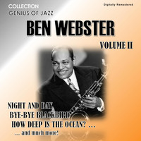 Ben Webster - Genius of Jazz - Ben Webster, Vol. 2 (Digitally Remastered)