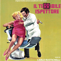 Carlo Rustichelli - Il terribile ispettore (Original motion picture soundtrack)