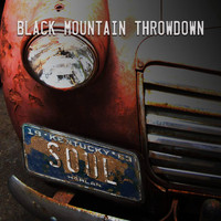 Black Mountain Throwdown - Kentucky Soul