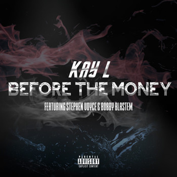 Kay L - Before The Money