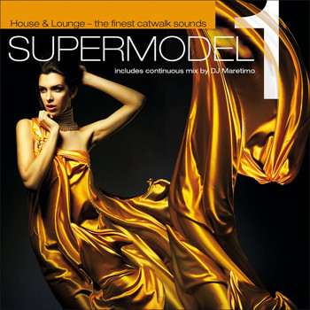 Various Artists - Supermodel - House & Lounge - The Finest Catwalk Sounds