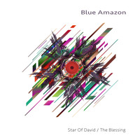Blue Amazon - Star of David / The Blessing