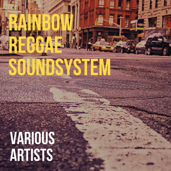 Various Artists - Rainbow Reggae Soundsystem