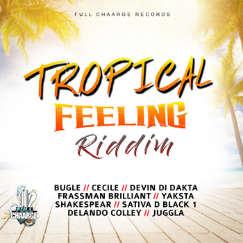 Various Artists - Tropical Feeling Riddim