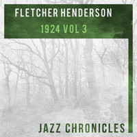 Fletcher Henderson And His Orchestra - 1924, Vol. 3 (Live)