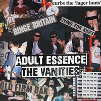 The Vanities - Adult Essence (Explicit)