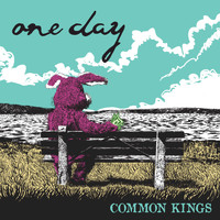 Common Kings - One Day