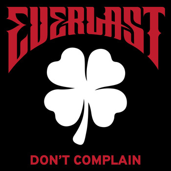 Everlast - Don't Complain
