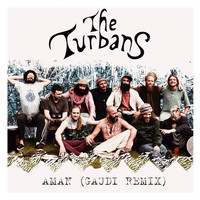 The Turbans - Aman (Gaudi Remix)