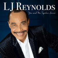 L.J. Reynolds - You and Me Together, Forever