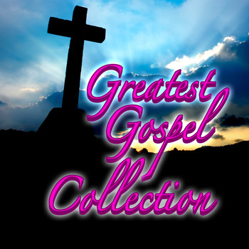 Various Artists - Greatest Gospel Collection