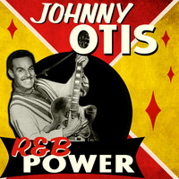 Johnny Otis - R&b Power