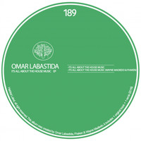 Omar Labastida - It's All About House Music EP