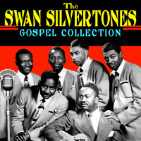 Swan Silvertones - Gospel Collection