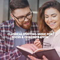 Instrumental, Study Music Academy and Musica Para Estudiar Academy - Classical Studying Music for Focus & Concentration