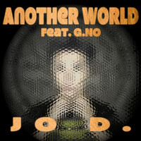 Jo D. featuring G.No - Another World