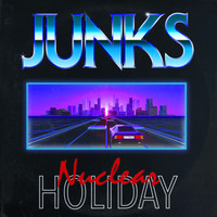 Junks - Nuclear Holiday (Remix)