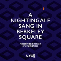 NYCGB Fellowship Octet - A Nightingale Sang in Berkeley Square