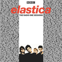 Elastica - The Radio One Sessions