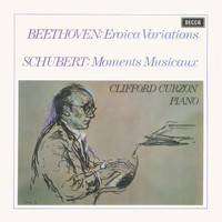 Sir Clifford Curzon - Beethoven: Eroica Variations / Schubert: Moments Musicaux / Britten: Introduction & Rondo alla burlesca; Mazurka elegiaca
