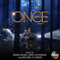 Mark Isham - Once Upon a Time: Season 7 (Original Score)
