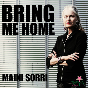 Maini Sorri - Bring Me Home