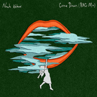 Noah Kahan - Come Down (RAC Mix)