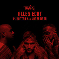 Twin - Alles echt (Explicit)
