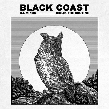 Black Coast - Break the Routine