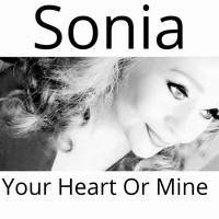Sonia - Your Heart or Mine