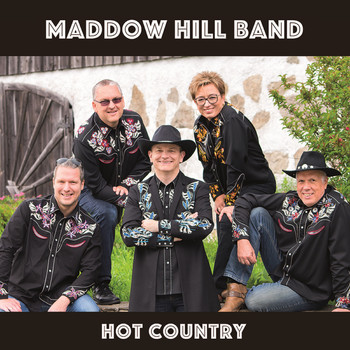 Maddow Hill Band - Hot Country