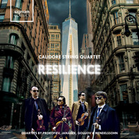 Calidore String Quartet - Resilience: String Quartets by Prokofiev, Janáček, Golijov and Mendelssohn