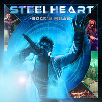 STEELHEART - My Dirty Girl (Live)