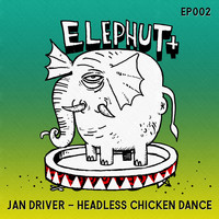 Jan Driver - Headless Chicken Dance