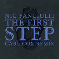 Nic Fanciulli - The First Step (Carl Cox Remix)